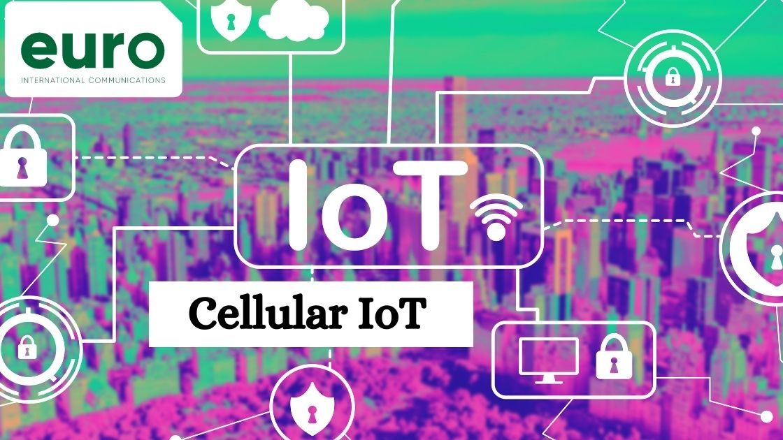 Top 7 Benefits Of Cellular IoT