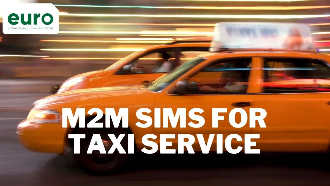 How M2M SIMs Can Help in the Taxi and PHV Sector